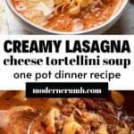 Bowls of lasagna tortellini soup.