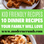 kid and family friendly dinner recipes