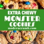 chewy monster cookies with a text overlay saying that in words