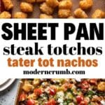 sheet pan totchos tater tot nachos with text overlay for pinterest