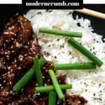 mongolian beef and rice with a text overlay title above photo.