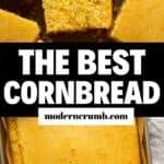 the best cornbread ever.