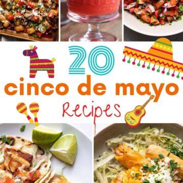 20 cinco de mayo recipes