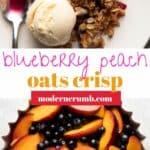 blueberry peach crisp.